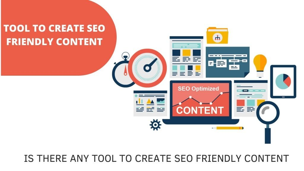 Is there any tool to create SEO Friendly content
