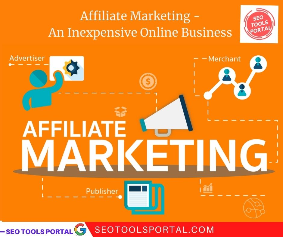 Affiliate Marketing – An Inexpensive Online Business